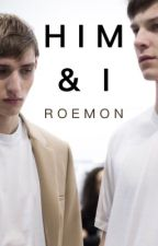 HIM & I // BXB by roemon