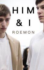 HIM & I || BXB by roemon