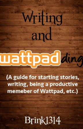 Writing and Wattpadding (a guide) - Format, paragraphs, chapters