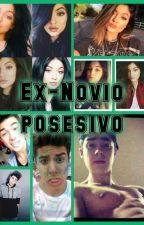 Ex-Novio Posesivo- Mario Bautista & Tu - TERMINADA by Danna_Fernandez
