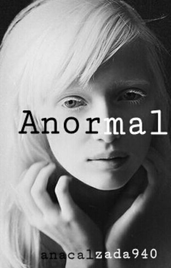 Anormal. [2]