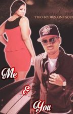 Me & You (A Chris Brown Love Story) by nitabreezy