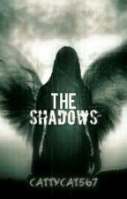 The Shadows by Cattycat567