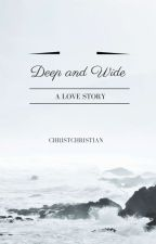 Deep and Wide by ChristChristian