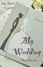 My Wedding by phutriseptya