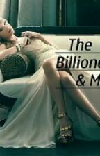 The Billionere and Me (Louis Tomlinson) by TheQueenOfStories13