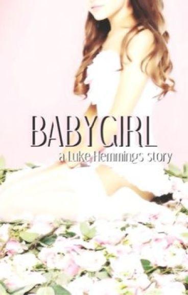 babygirl || luke hemmings