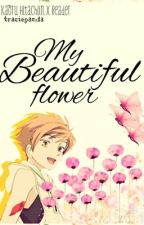 My Beautiful Flower (Kaoru x Reader) by traciepanda