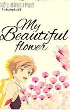 My Beautiful Flower (Kaoru x Reader) by traciepanda