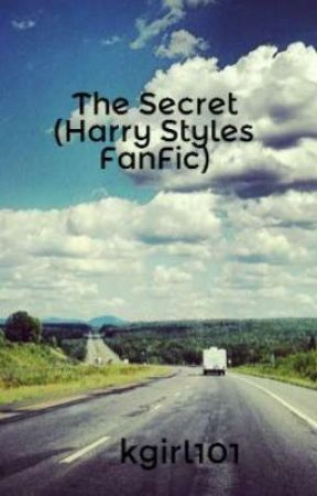 The Secret (Harry Styles FanFic) by kgirl101