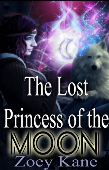 The Lost Princess of the Moon ~The Moon Blood Chronicles~
