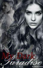 My Dark Paradise by MiSoares16