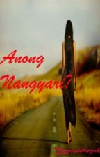 Anong Nangyari? (One Shot) by YeppeunSlowPoke