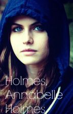 Holmes, Annabelle Holmes -Sherlock's Sister- by bookworm10282002
