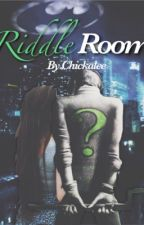 Riddle Room *completed* by Chickalee