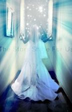The Stars Shine For Us (Doctor who fanfiction) by Panicattheedisco