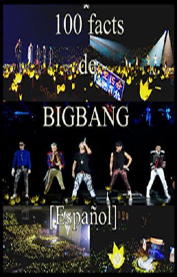 100 Facts de BigBang[Español]