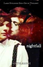 Nightfall + Larry Stylinson Spin-Off of Twilight by cstyles101