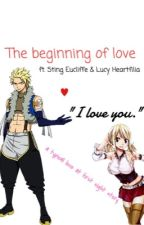 The beginning of love. (fairy tail//StingLu fanfiction) by sawolrang