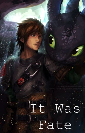 It was Fate (Older Hiccup x Reader)
