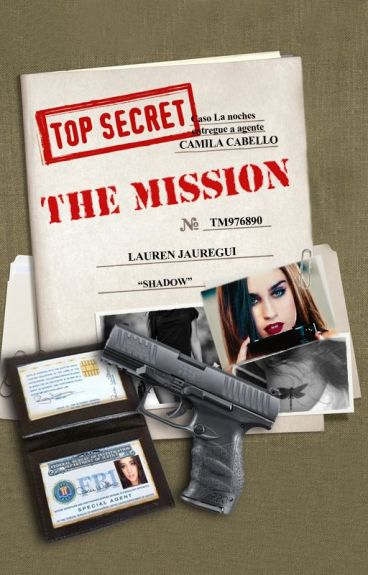 The Mission (camren)