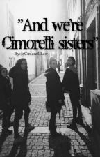 """And We're Cimorelli """"Sisters"""" scary story by CimorelliLaw"""