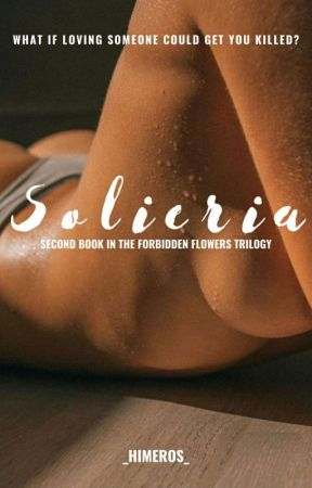 Solieria (Completed) (Book Two) by _himeros_