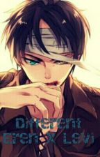 Different (Eren x Levi) (ON HOLD) by Kittenbae3