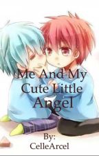 Me And My Cute Little Angel (BoyXBoy) by CelleArcel