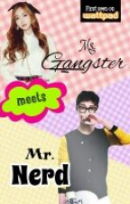 Ms. Gangster meets Mr. Nerd by TwilightSpakle