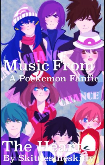 Music From the Heart ∙A Pokemon Fanfic∙