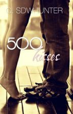 Five Hundred Kisses by Generisshadowhunter