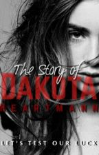 The Story of Dakota Heartmann by bookworm876_