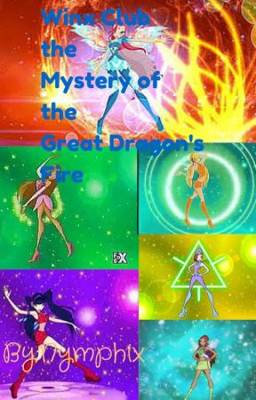 Winx Club: The Mystery of The Great Dragon's Fire - Chapter
