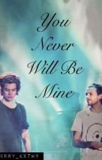 Larry Stylinson OS | You never will be mine by haroldxlife