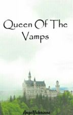 Queen Of The Vamps by AngelValerinne