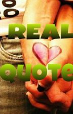 Real Quotes ♥ by ZoeyXyriel