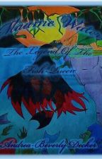 Maame Water: The Legend Of The Fish Queen by beverlydecker