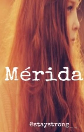 Mérida. by staystrong__