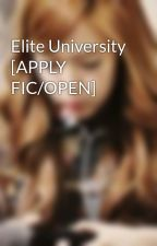 Elite University [APPLY FIC/OPEN] by Snowflakes--