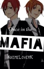 Once in the Mafia (Hetalia fanfiction) by Quinn_Oct