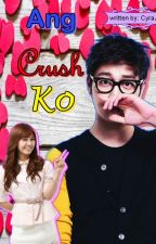 Ang Crush Ko[OneSHOT] by cyraalove