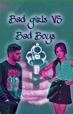 Bad girls vs Bad boys. [Tome 1] by Oceane_Malik