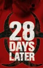 28 days later by sergioarpanavarro