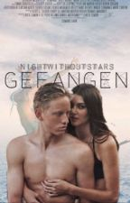 Gefangen *beendet* by NightWithoutStars