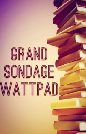 Grand Sondage Wattpad 22 Titre Pour Un Roman D Ados Wattpad