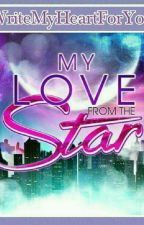 My Love From The Star  #Wattys2016 #JollibeeRomance by WriteMyHeartForYou