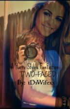 Two-Faced. by 1DsWifexx