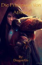 Die Prinzessin von Athron by DragonViv