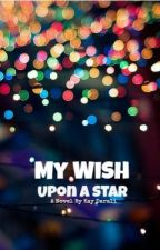 My Wish Upon A Star by DarknessAndLight